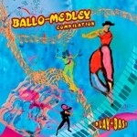 BALLO MEDLEY COMPILATION